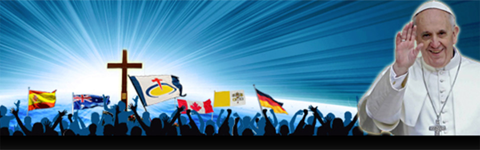 World Youth Day – Please pray for our youth and Pope Francis