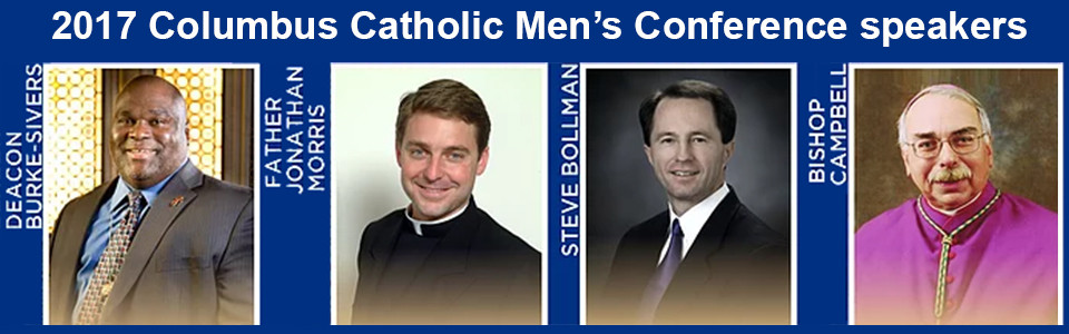 Columbus Catholic Men's Conference, Saturday February 25th