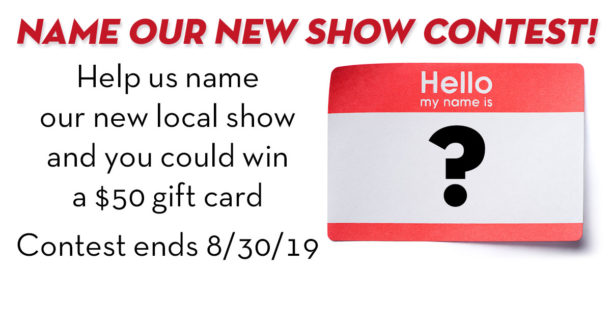 Name Our New Show Contest