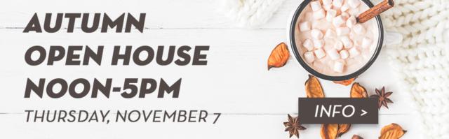 Autumn Open House