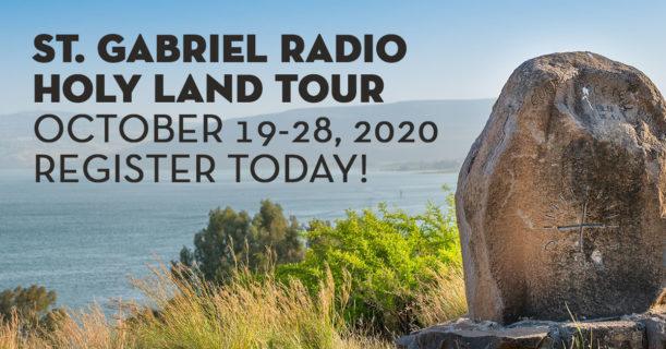 St. Gabriel Radio Holy Land Tour