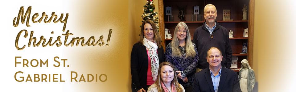 staff of st gabriel radio wishing you a merry christmas