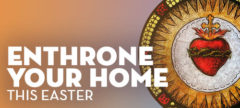 https://stgabrielradio.com/enthrone-your-home-this-easter/