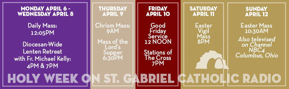 Holy week banner schedule for St. Gabriel Radio and Col. Diocese