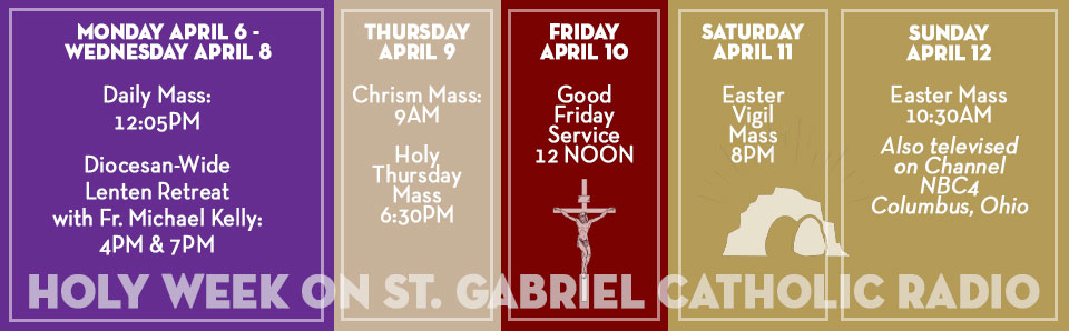 Holy Week Schedule image for St. Gabriel Radio