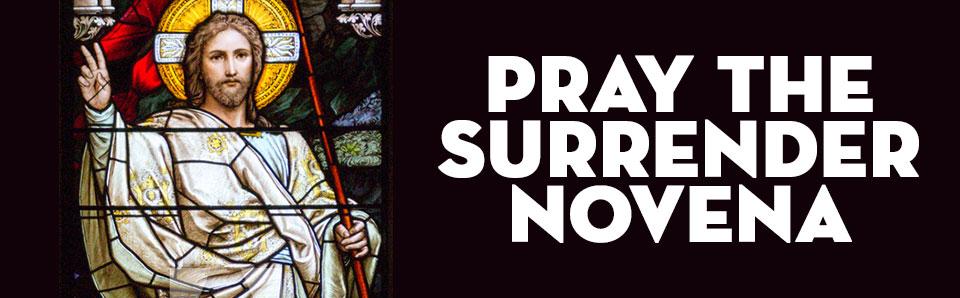 Risen Jesus for Surrender Novena on St Gabriel Radio
