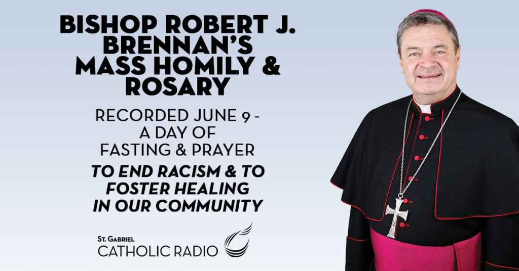 Bishop Brennan's Mass Homily and Rosary to End Racism