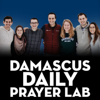 Damascus Daily Prayer Lab – Ephesians 4:1-6
