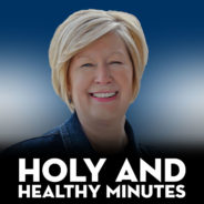 Holy and Healthy Minutes – Wonderfully Made