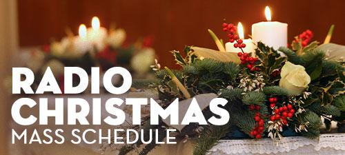 Radio Christmas Mass Schedule