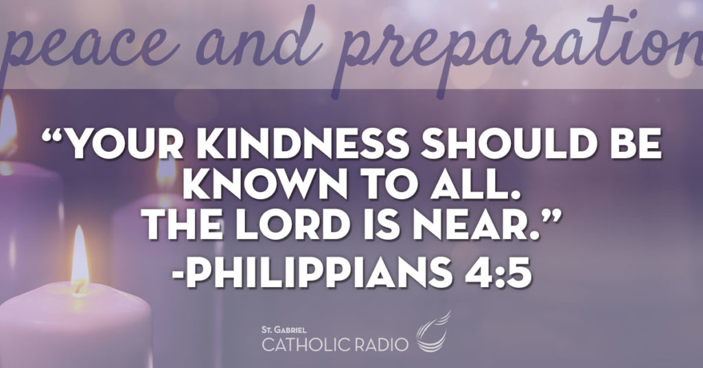 Your Kindness should be known to all, Philippians quote chapter 4 verse 5