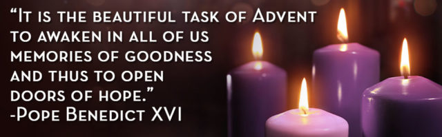 It is the beautiful task of Advent – quote by Pope Benedict XVI